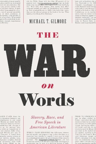 The War on Words: Slavery, Race, and Free Speech in American Literature free download