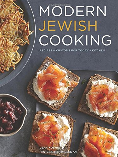 Modern Jewish Cooking: Recipes & Customs for Todays Kitchen free download