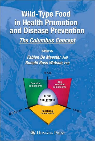Wild-type Food in Health Promotion and Disease Prevention: The Columbus Concept free download