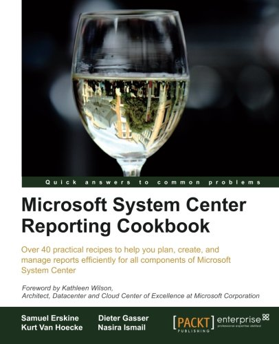 Microsoft System Center Reporting Cookbook free download