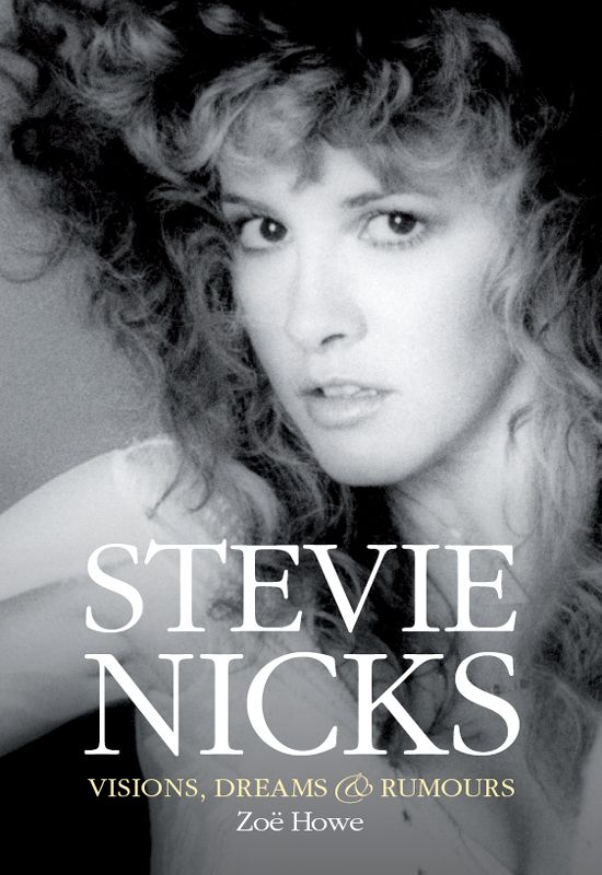 Stevie Nicks: Visions, Dreams & Rumors free download