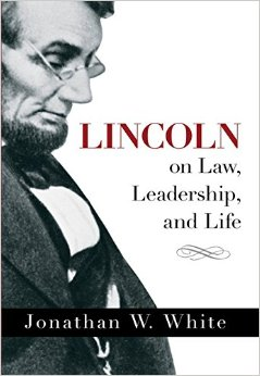Lincoln on Law, Leadership, and Life free download