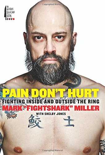 Pain Don't Hurt: Fighting Inside and Outside the Ring free download