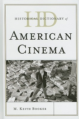 Historical Dictionary of American Cinema free download