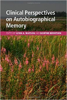 Clinical Perspectives on Autobiographical Memory free download