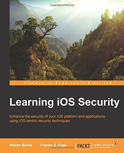 Learning iOS Security free download
