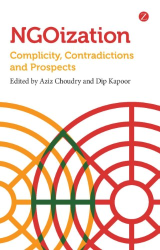 NGOization: Complicity, Contradictions and Prospects free download
