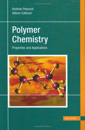 Polymer Chemistry: Properties and Applications free download