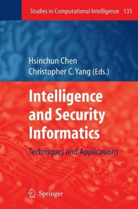 Intelligence and Security Informatics: Techniques and Applications free download