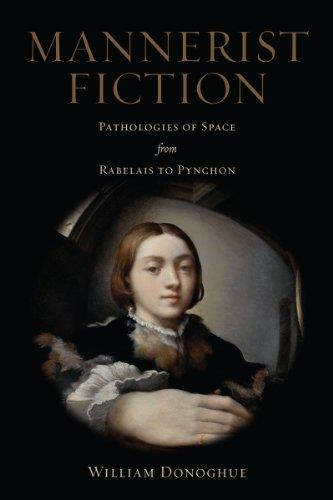Mannerist Fiction: Pathologies of Space from Rabelais to Pynchon free download