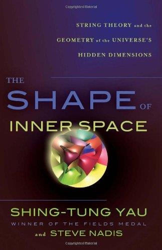 The Shape of Inner Space: String Theory and the Geometry of the Universe's Hidden Dimensions free download