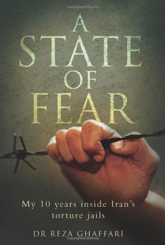 A State of Fear: My 10 Years Inside Iran's Torture Jails free download