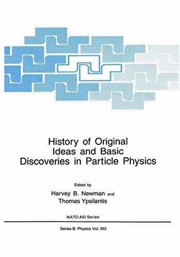 History of Original Ideas and Basic Discoveries in Particle Physics free download