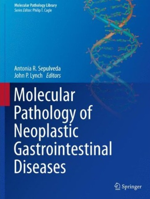 Molecular Pathology of Neoplastic Gastrointestinal Diseases free download