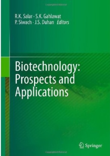 Biotechnology: Prospects and Applications free download
