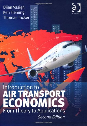 Introduction to Air Transport Economics: From Theory to Applications, 2 edition free download