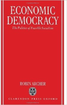 Economic Democracy: The Politics of Feasible Socialism free download