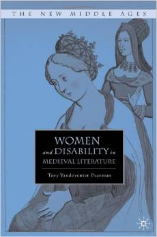 Women and Disability in Medieval Literature (New Middle Ages) by Tory Vandeventer Pearman free download