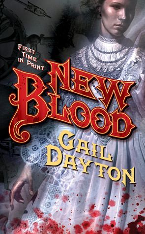 New Blood (Blood Magic #1) - Gail Dayton free download
