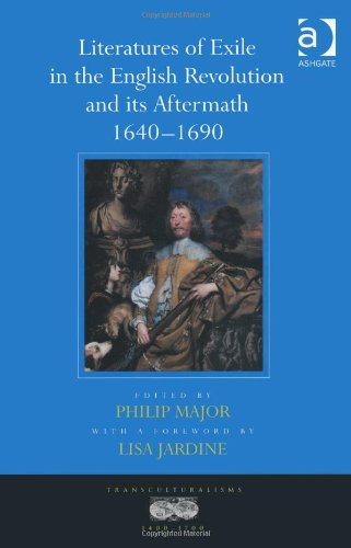 Literatures of Exile in the English Revolution and Its Aftermath 1640-1690 free download