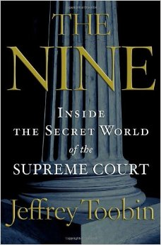 The Nine: Inside the Secret World of the Supreme Court free download