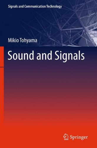 Sound and Signals (Signals and Communication Technology) free download