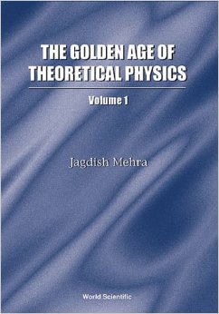 The Golden Age of Theoretical Physics, Volume 1 free download