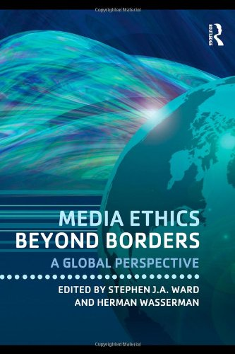 Media Ethics Beyond Borders: A Global Perspective free download