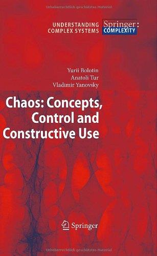 Chaos: Concepts, Control and Constructive Use free download