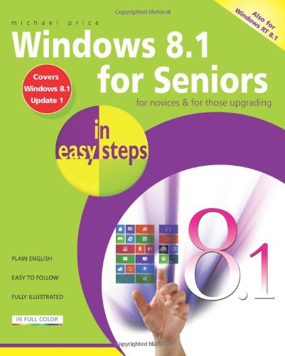 Windows 8.1 for Seniors in Easy Steps free download
