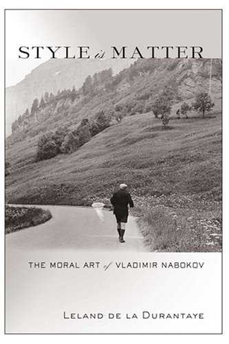 Style Is Matter: The Moral Art of Vladimir Nabokov free download
