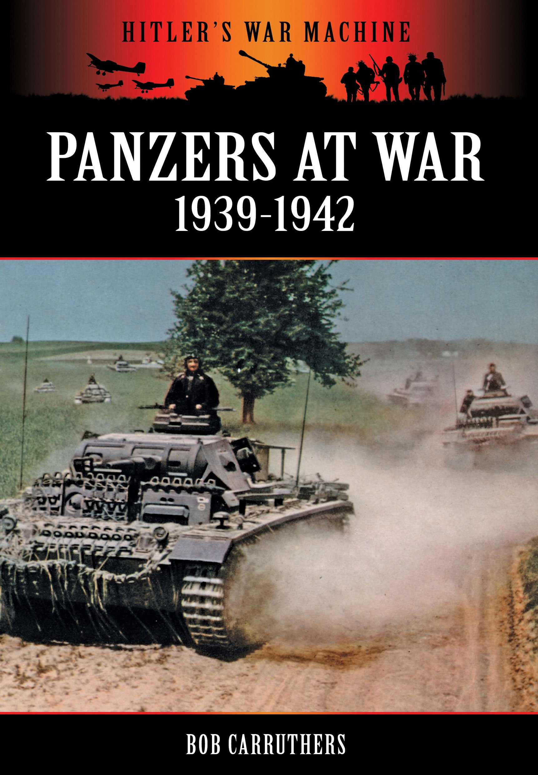 Panzers at War 1939-1942 (Hitler's War Machine) free download