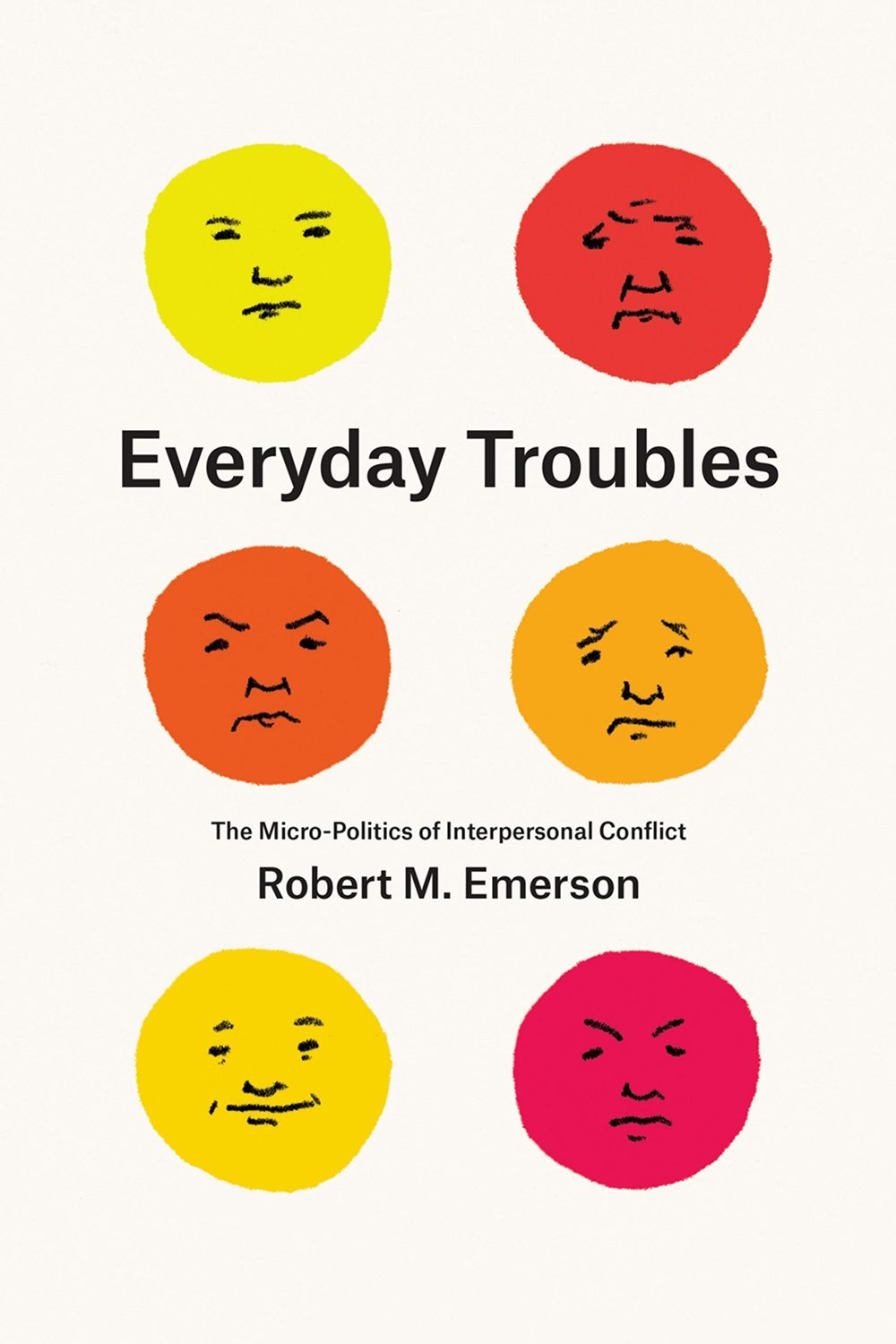 Everyday Troubles: The Micro-Politics of Interpersonal Conflict free download