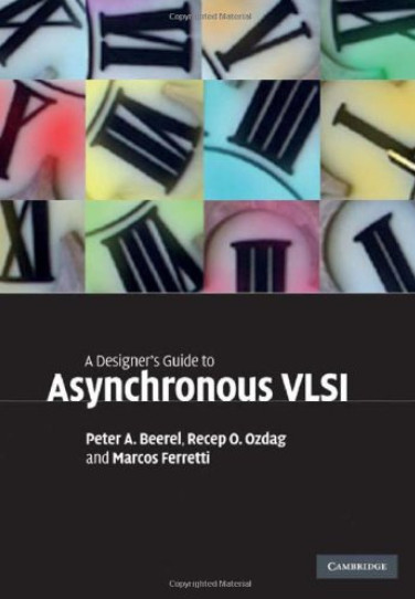 A Designer's Guide to Asynchronous VLSI free download