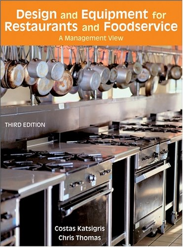 Design and Equipment for Restaurants and Foodservice: A Management View, 3rd Edition free download