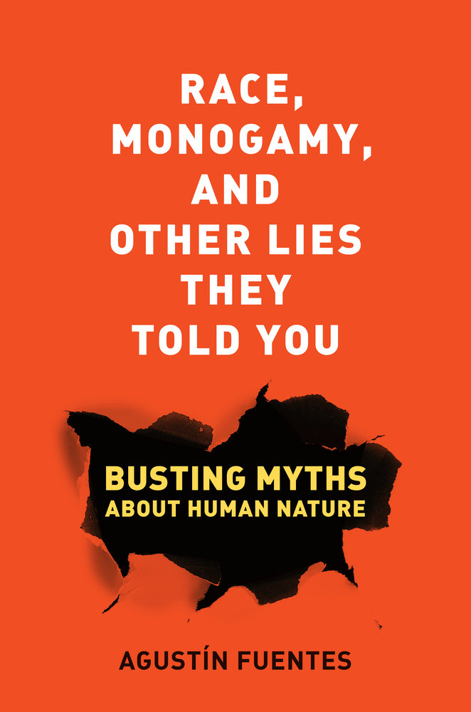 Race, Monogamy, and Other Lies They Told You: Busting Myths about Human Nature free download