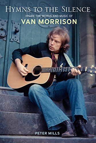 Hymns to the Silence: Inside the Words and Music of Van Morrison free download