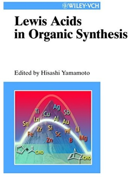 Lewis Acids in Organic Synthesis free download