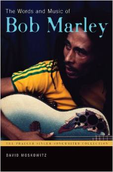 The Words and Music of Bob Marley by David Moskowitz free download