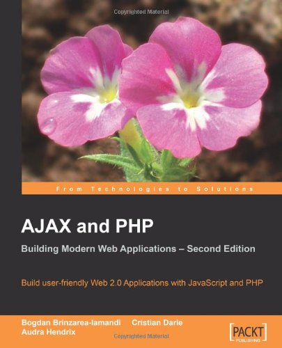 AJAX and PHP: Building Modern Web Applications, 2nd Edition free download