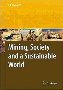 Mining, Society, and a Sustainable World free download