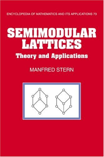 Semimodular Lattices: Theory and Applications free download