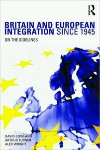 Britain and European Integration since 1945: On the Sidelines free download