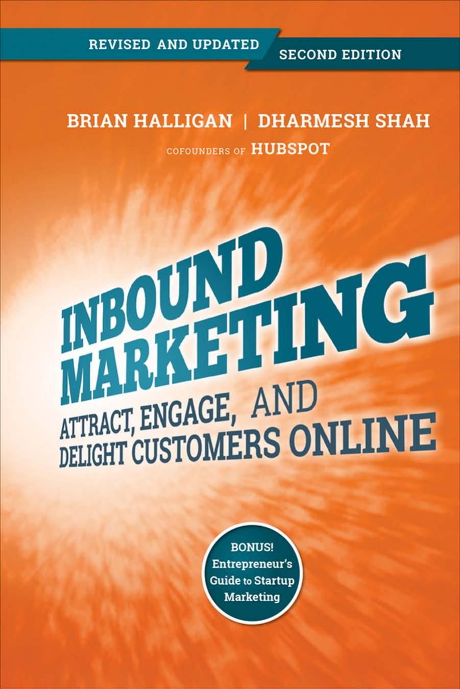 Inbound Marketing, Revised and Updated: Attract, Engage, and Delight Customers Online, 2 edition free download