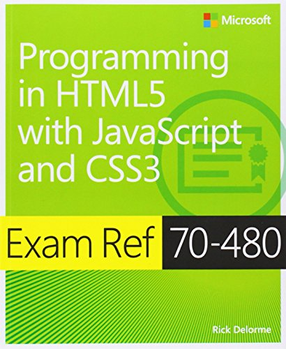 Exam Ref 70-480 Programming in HTML5 with javascript and CSS3 free download