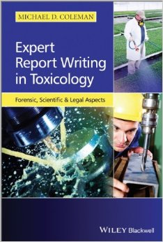 Expert Report Writing in Toxicology: Forensic, Scientific and Legal Aspects free download