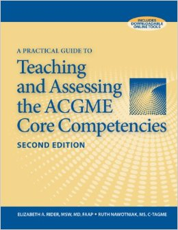 A Practical Guide to Teaching and Assessing the ACGME Core Competencies, 2 edition free download