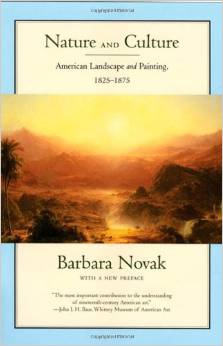 Nature and Culture: American Landscape and Painting, 1825-1875, With a New Preface by Barbara Novak free download