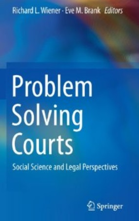 Problem Solving Courts: Social Science and Legal Perspectives free download