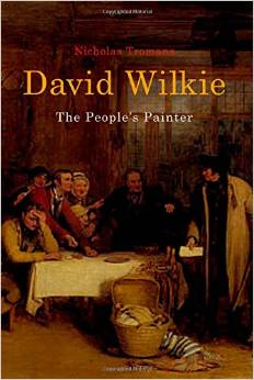 David Wilkie: The People's Painter by Nicholas Tromans download dree